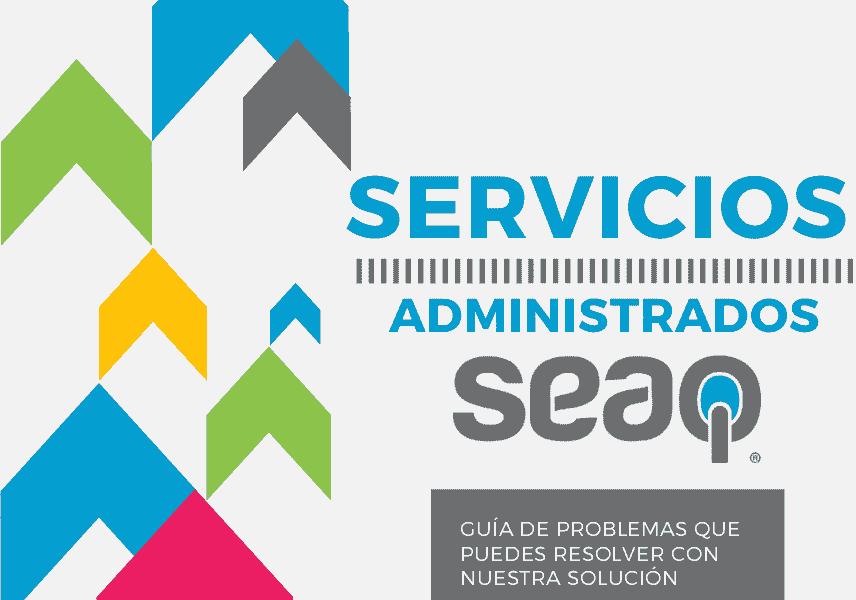 Servicios administrados SEAQ